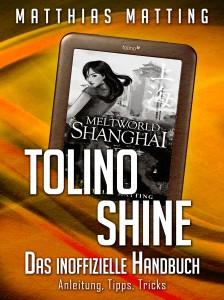 In eigener Sache: Tolino shine – das inoffizielle Handbuch